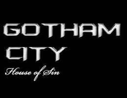 GOTHAM CITY – HOUSE OF SIN